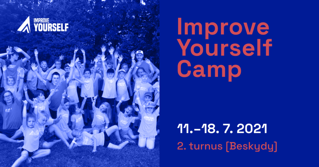 Improve Yourself Camp 2021 – 2.turnus (Beskydy) 11. – 18. 7. 2021