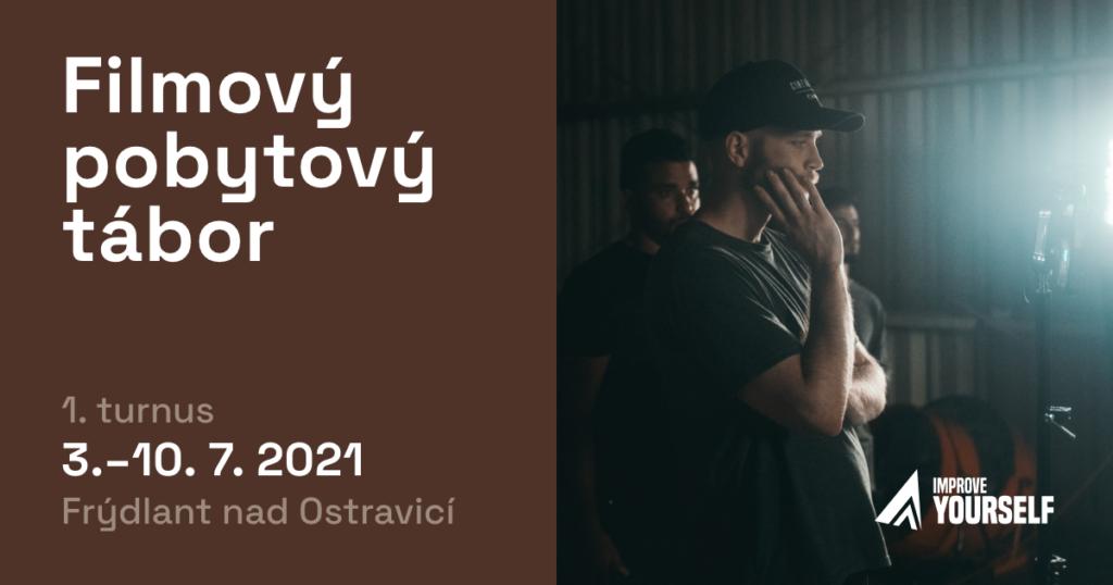 Filmový, pobytový tábor 2021 – 1.turnus (3. – 10.7. 2021)